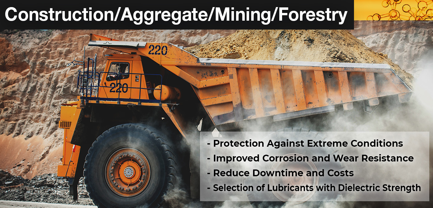 Construction/Aggregate/Mining/Forestry lubricants